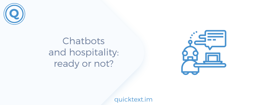 Chatbots and hospitality: ready or not?