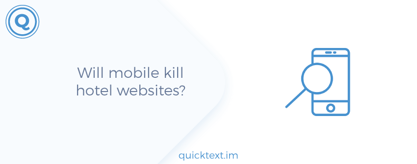 Will mobile kill hotel websites?