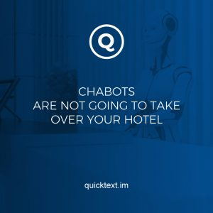 No Frank, chatbots are not going to take over your hotel!