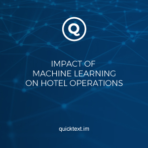 Impact of machine learning on hotel operations