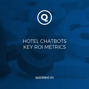 Key ROI metrics for hotel chatbots
