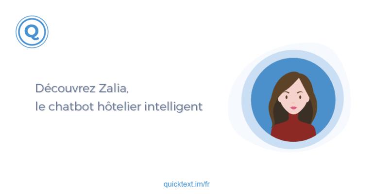 Zalia le chatbot hôtelier intelligent IA quicktext