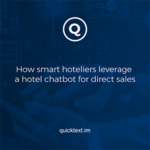 How smart hoteliers leverage a hotel chatbot for direct sales