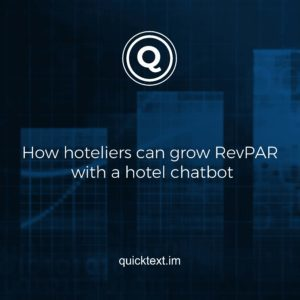 How hoteliers can grow RevPAR with a hotel chatbot