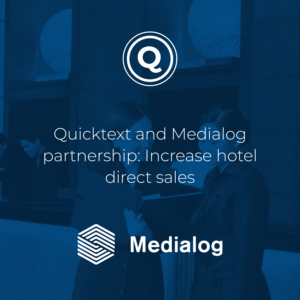 Quicktext and Medialog partnership: Increase hotel direct sales