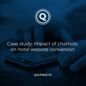 Case study: Impact of chatbots on hotel website conversion