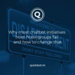 Why most chatbot initiatives from hotel groups fail and how to change that