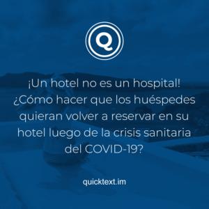 ¿Cómo hacer que sus huéspedes viajen de nuevo a su hotel después de COVID-19?