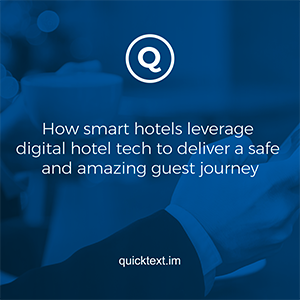 How smart hotels leverage digital hotel tech to deliver a safe and amazing guest journey (after Covid-19)