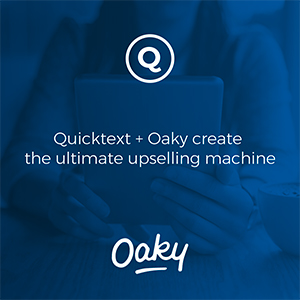 Quicktext + Oaky create the ultimate upselling machine for hotels