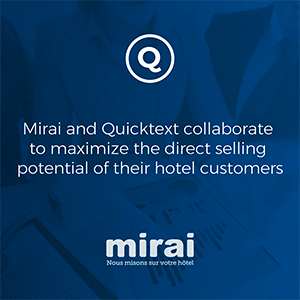 Mirai and Quicktext collaborate to maximize the direct selling potential of their hotel customers