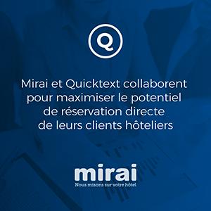 Mirai et Quicktext collaborent pour maximiser le potentiel de réservation directe de leurs clients hôteliers