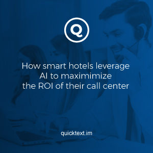 How smart hotels leverage AI to maximize the ROI of their call center