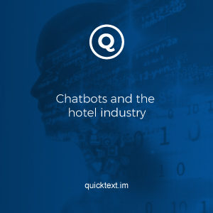 Chatbots if leveraged well can be a key driver in hotel sales and improving the overall guest experience