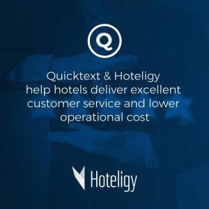 Quicktext & Hoteligy permettent aux hôtels de réduire leurs coûts opérationnels en maintenant un excellent service client