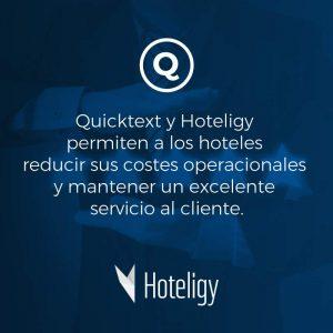 Quicktext y Hoteligy permiten a los hoteles reducir sus costes operacionales y mantener un excelente servicio al cliente.