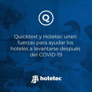 Quicktext y Hotetec unen fuerzas para ayudar los hoteles a levantarse después del COVID-19