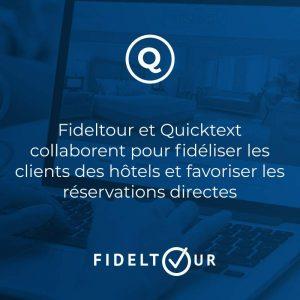 Fideltour et Quicktext collaborent pour fidéliser les clients des hôtels et favoriser les réservations directes