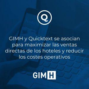 GIMH y Quicktext se asocian para maximizar las ventas directas de los hoteles y reducir los costes operativos