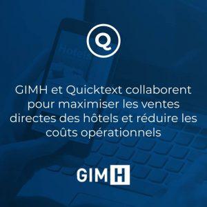 GIMH et Quicktext collaborent pour maximiser les ventes directes des hôtels et réduire les coûts opérationnels