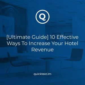 [Ultimate Guide] 10 Effective Ways To Increase Your Hotel Revenue – 2021 Edition