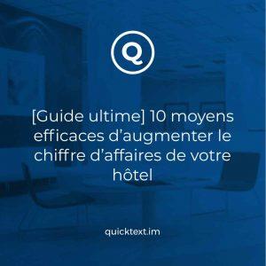 [Guide ultime] 10 moyens efficaces d'augmenter le chiffre d'affaires de votre hôtel – édition 2021