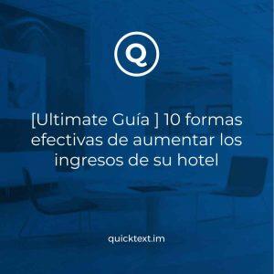 [Ultimate Guía ] 10 formas efectivas de aumentar los ingresos de su hotel – Edición 2021