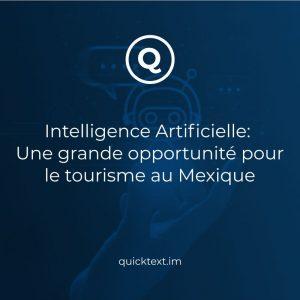 Intelligence Artificielle: Une grande opportunité pour le tourisme au Mexique + études de cas