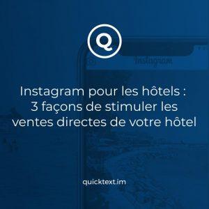 3 façons d'augmenter vos réservations sur Instagram : Tirer parti des micro-moments des voyageurs